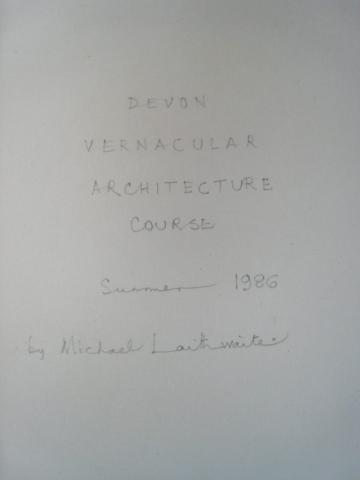 Michael Laithwaite Vernacular Architecture Summer Course 1986 title page